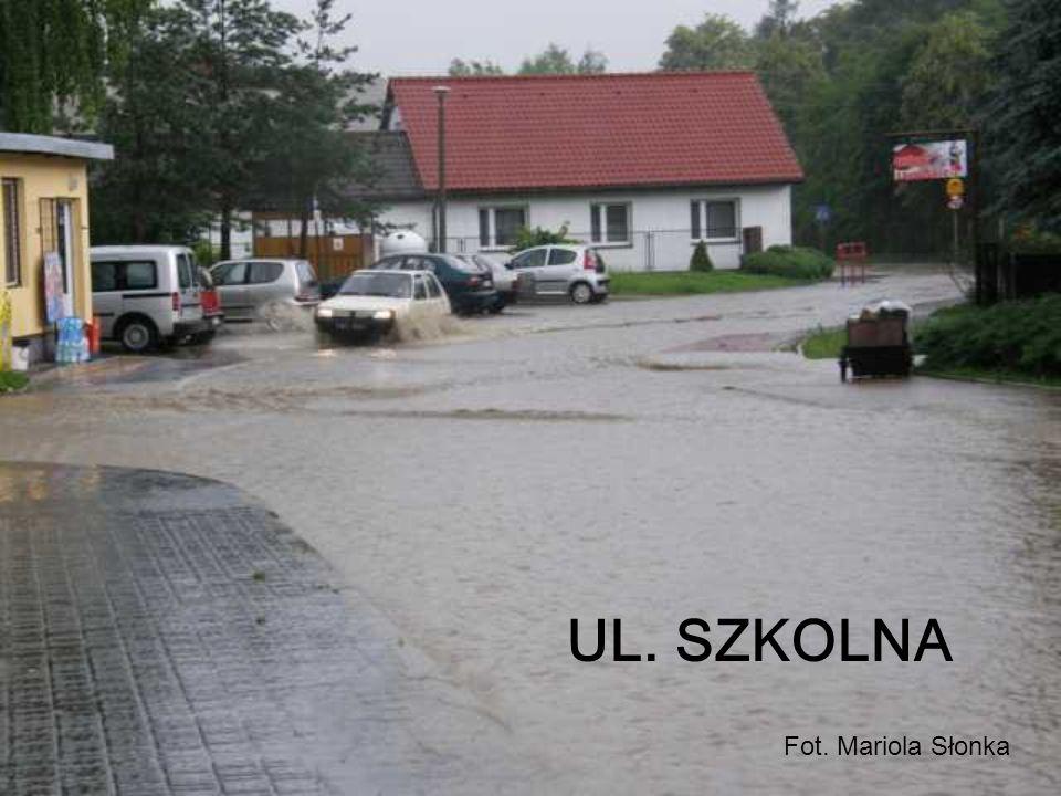 UL. SZKOLNA Fot. Mariola Słonka