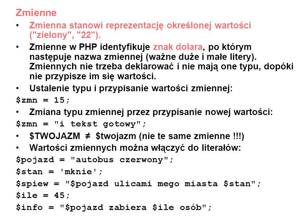 Typy zmiennych PHP posiada cztery typy skalarne: boole owski, zmiennoprzecinkowy, całkowity i łańcuchowy, oraz typ złożony: tablicowy.