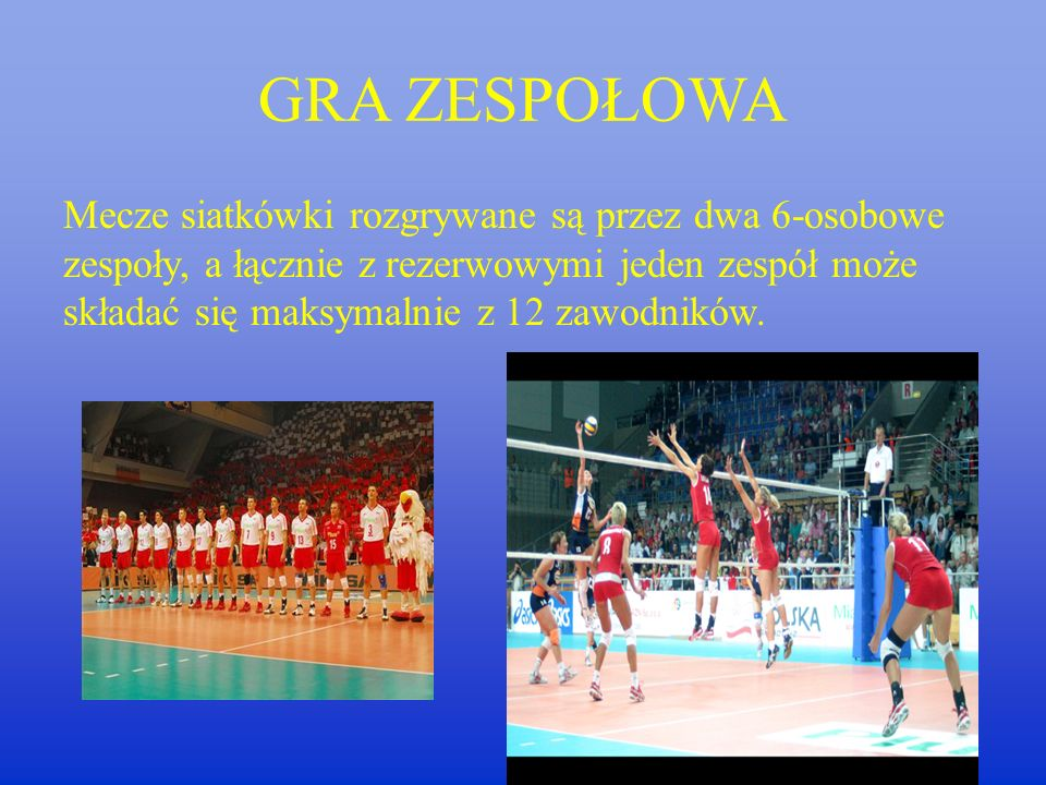 Zasady gry Zasady gry są ustalone przez FIVB i zawarte są w przepisach gry w piłkę siatkową.