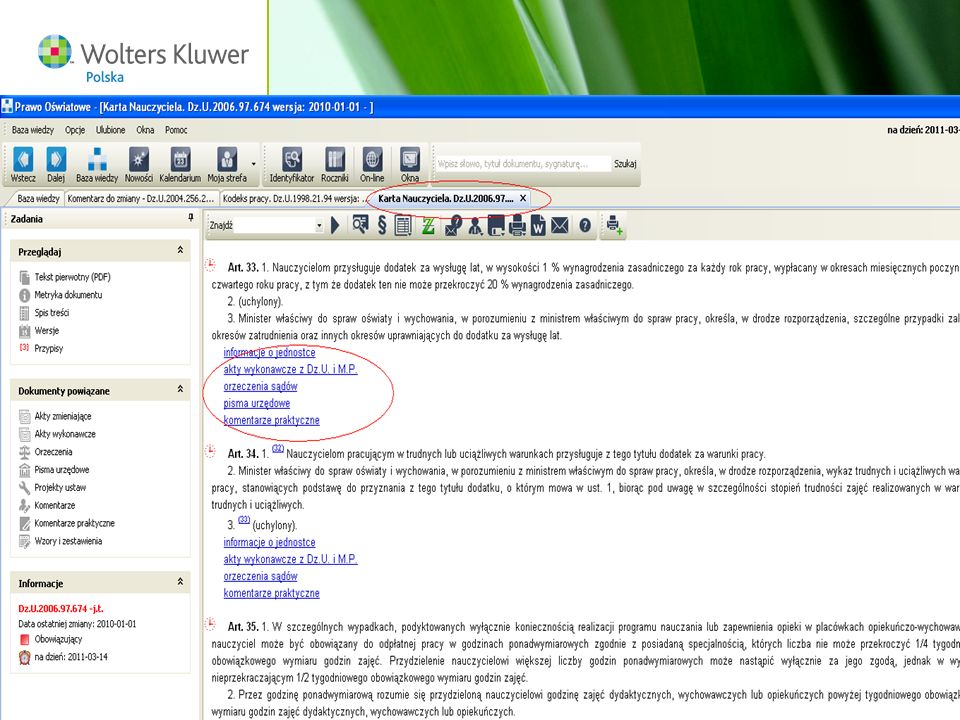 Wolters Kluwer Polska S.A, ul. Płocka 5a, 01-231 Warszawa, tel.: 0 801 04 45 45, www.wolterskluwer.pl75