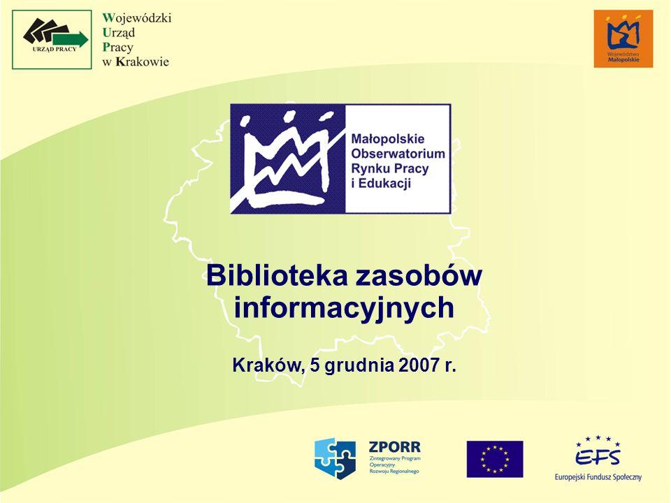 Biblioteka zasobów informacyjnych Kraków, 5 grudnia 2007 r.