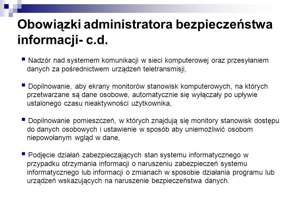 Obowiązki administratora bezpieczeństwa informacji- c.d. Nadzór nad systemem komunikacji w sieci komputerowej oraz przesyłaniem danych za pośrednictwe