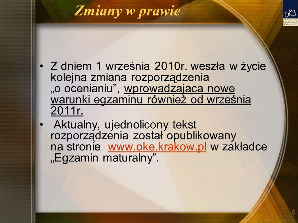 Zmiany w prawie Z dniem 1 września 2010r. weszła w życie kolejna zmiana rozporządzenia o ocenianiu, wprowadzająca nowe warunki egzaminu również od wrz