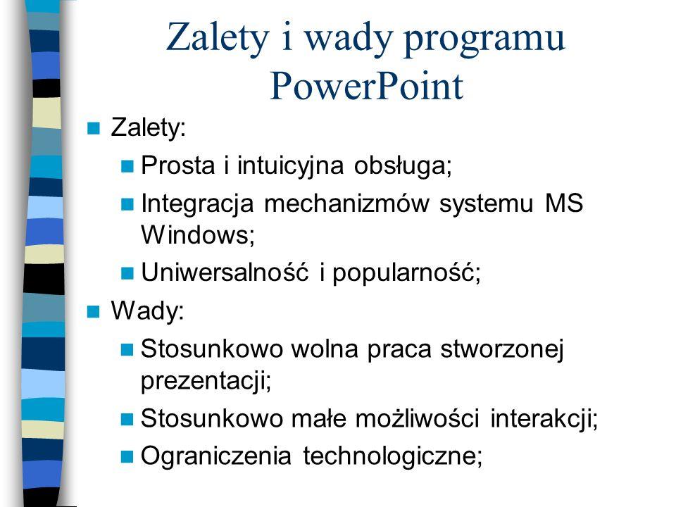 Pożyteczne funkcje Hiperłącza: do innych slajdów danej prezentacji, do innych prezentacji, do stron internetowych WWW; Bogata biblioteka animacji obie