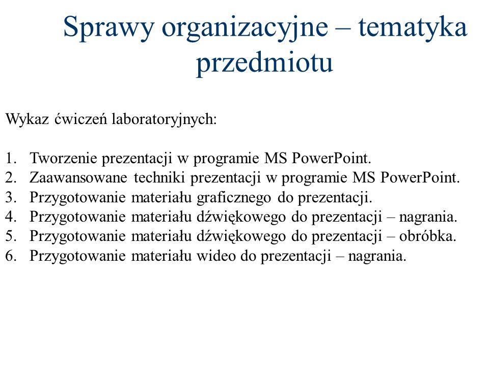 Sprawy organizacyjne – tematyka przedmiotu Plan wykładu: 1.Wprowadzenie do prezentacji multimedialnych. 2.Wprowadzenie do grafiki i animacji komputero