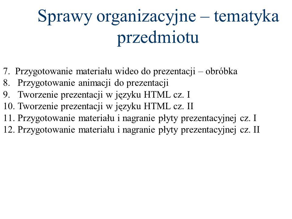 Sprawy organizacyjne – tematyka przedmiotu Wykaz ćwiczeń laboratoryjnych: 1.Tworzenie prezentacji w programie MS PowerPoint. 2.Zaawansowane techniki p