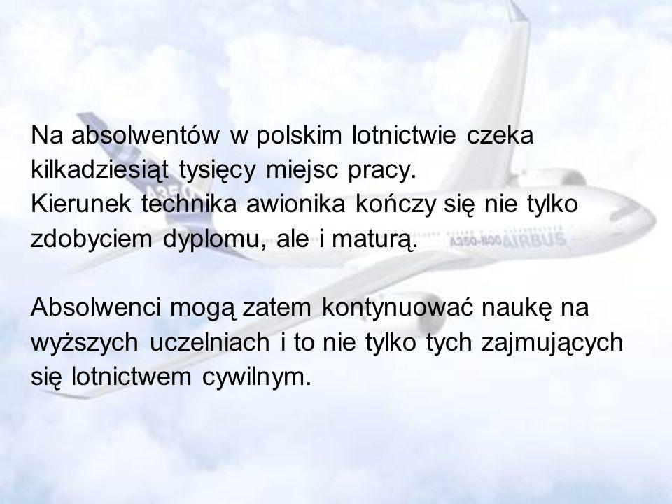 Na absolwentów w polskim lotnictwie czeka kilkadziesiąt tysięcy miejsc pracy. Kierunek technika awionika kończy się nie tylko zdobyciem dyplomu, ale i