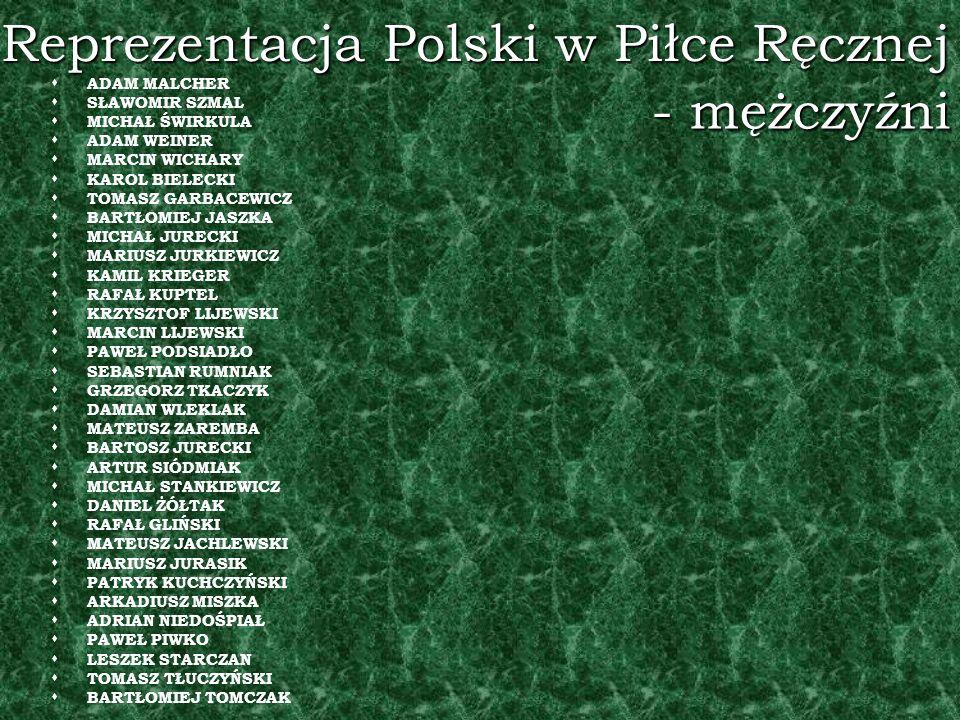 Reprezentacja Polski w Piłce Ręcznej ADAM MALCHER SŁAWOMIR SZMAL MICHAŁ ŚWIRKULA ADAM WEINER MARCIN WICHARY KAROL BIELECKI TOMASZ GARBACEWICZ BARTŁOMI