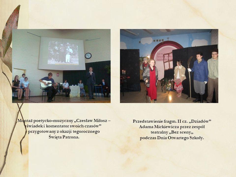 Montaż poetycko-muzyczny Czesław Miłosz – świadek i komentator swoich czasów przygotowany z okazji tegorocznego Święta Patrona. Przedstawienie fragm.