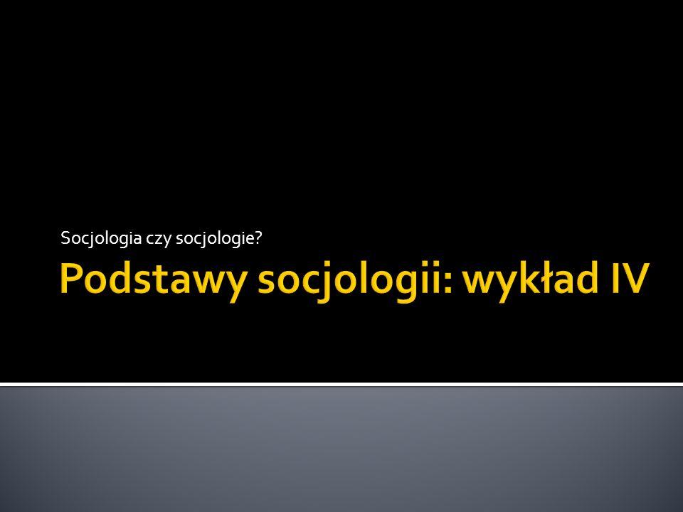 Socjologia czy socjologie?