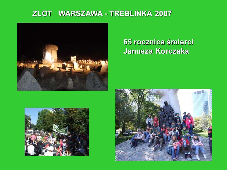 ZLOT WARSZAWA - TREBLINKA 2007 65 rocznica śmierci Janusza Korczaka