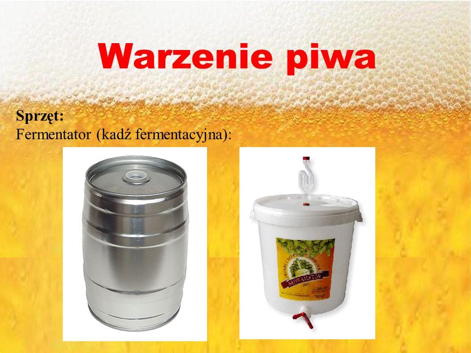 Sprzęt: Fermentator (kadź fermentacyjna):