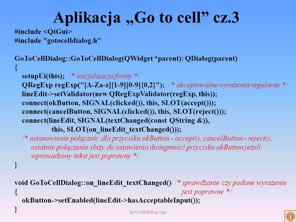 Aplikacja Go to cell cz.3 #include #include