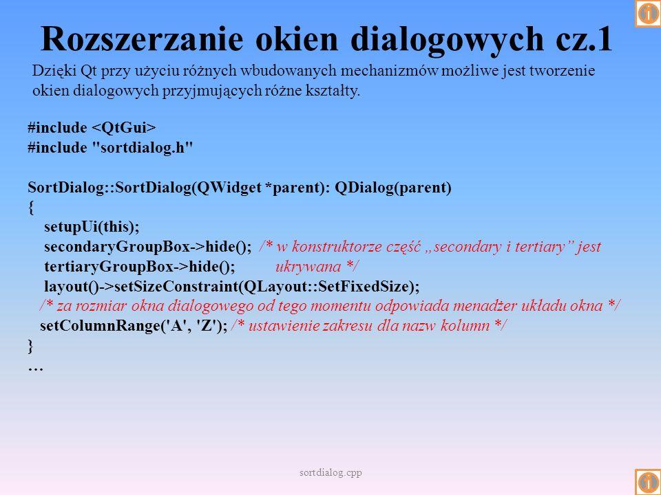 Rozszerzanie okien dialogowych cz.1 Dzięki Qt przy użyciu różnych wbudowanych mechanizmów możliwe jest tworzenie okien dialogowych przyjmujących różne