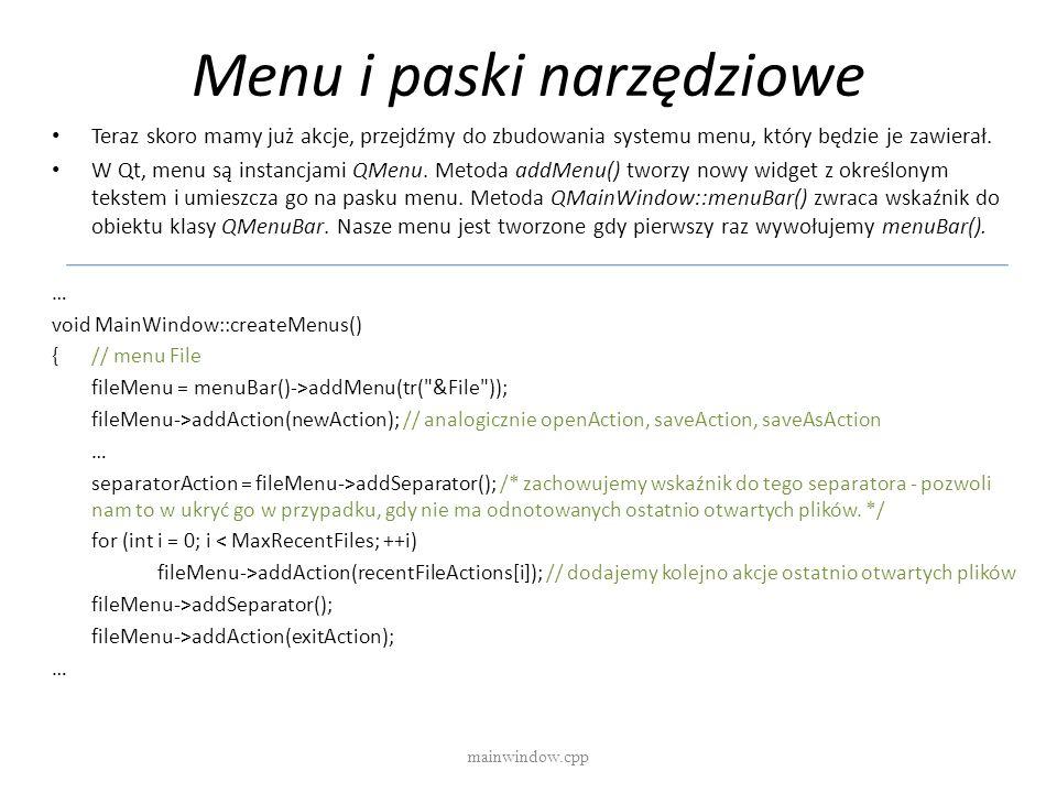 Menu i paski narzędziowe Teraz skoro mamy już akcje, przejdźmy do zbudowania systemu menu, który będzie je zawierał. W Qt, menu są instancjami QMenu.