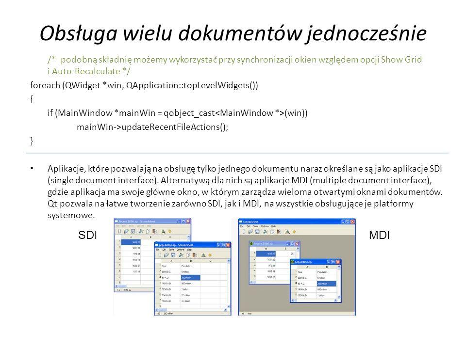 Obsługa wielu dokumentów jednocześnie /* podobną składnię możemy wykorzystać przy synchronizacji okien względem opcji Show Grid i Auto-Recalculate */