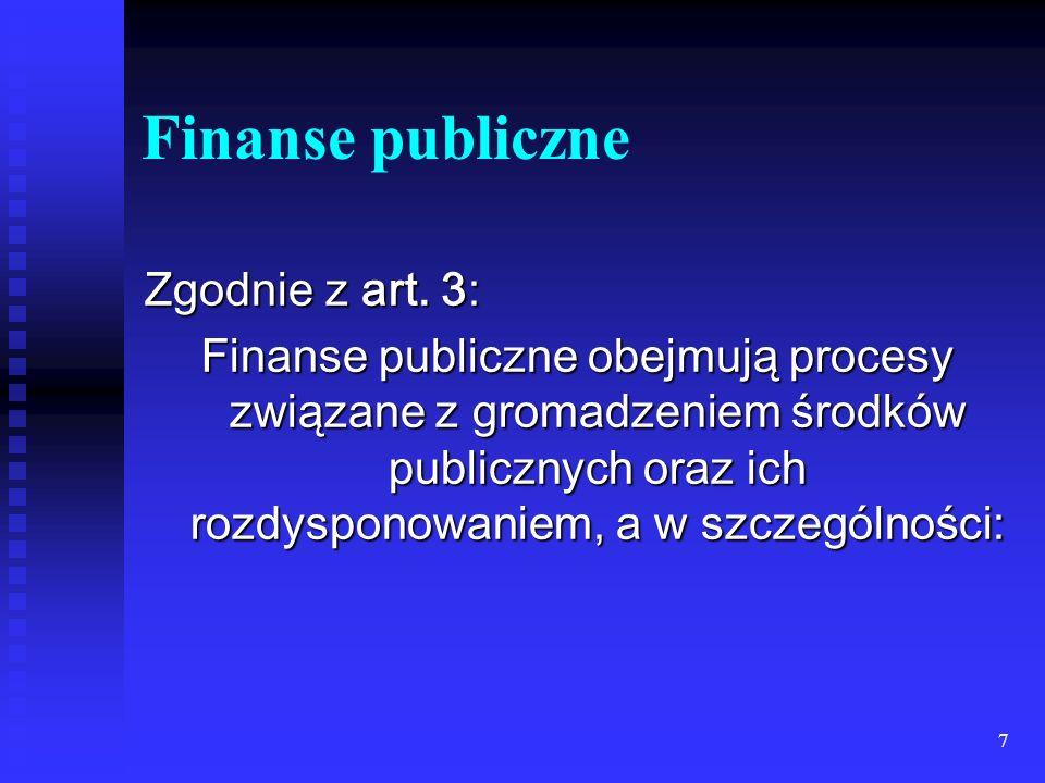 7 Finanse publiczne Zgodnie z art.