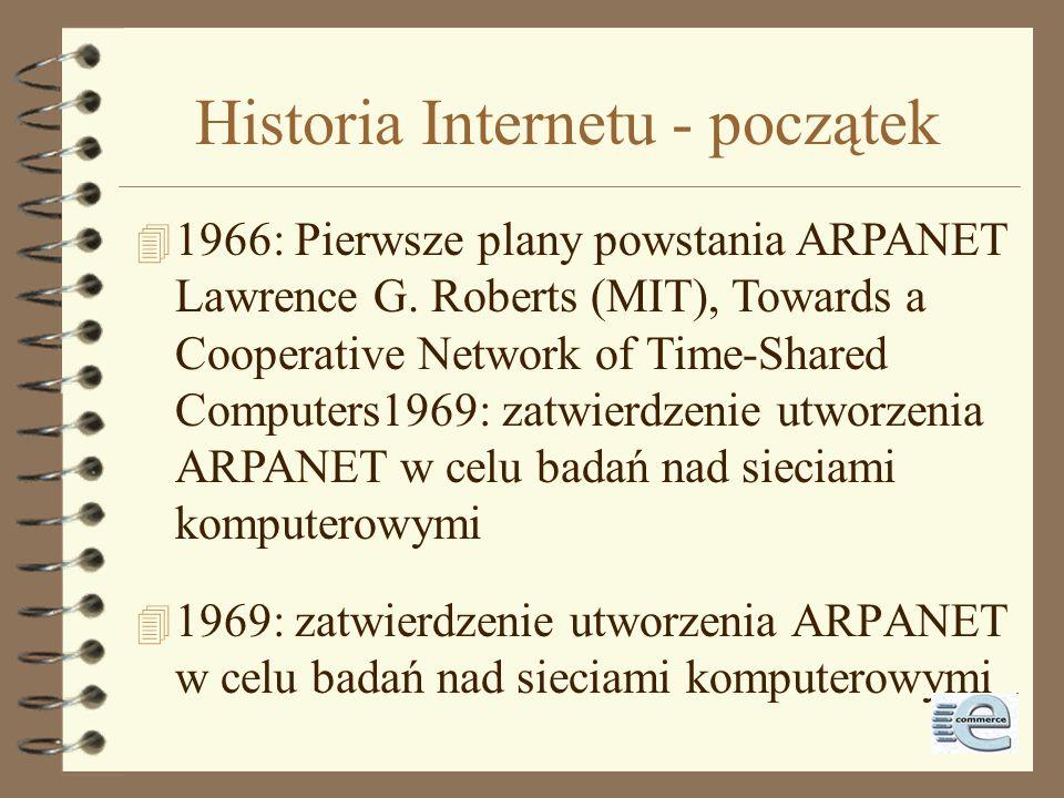 Historia Internetu - koncepcje 4 Pierwszy dokument o przełączaniu pakietów: 1961 - Leonard Kleinrock (MIT), Information Flow in Large Communication Ne