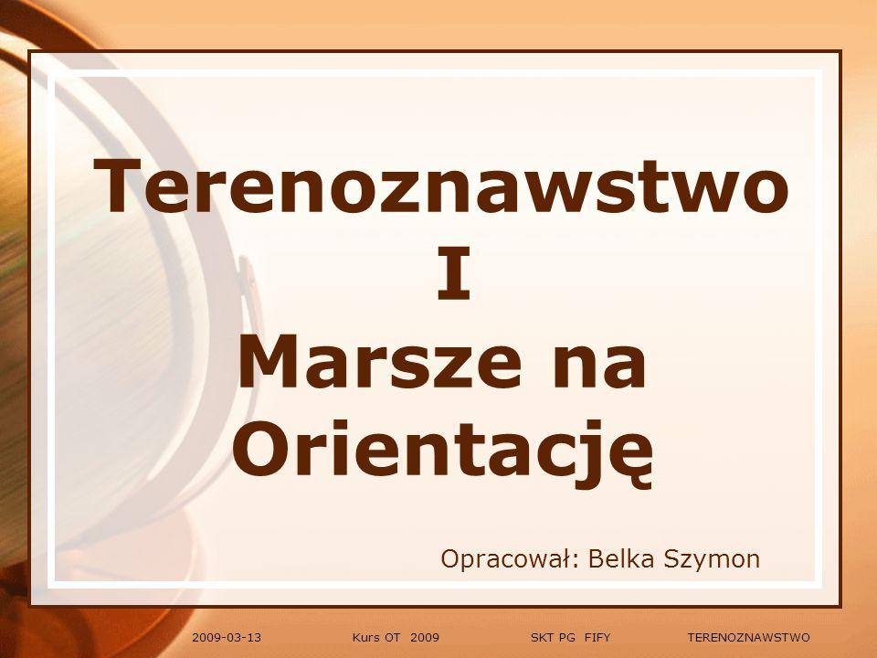 Kurs OT 2009 SKT PG FIFY TERENOZNAWSTWO2009-03-13 Symbole (oznaczenia kartograficzne) Skały i kamienie oraz roślinność