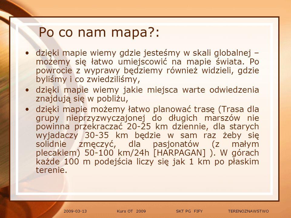 Kurs OT 2009 SKT PG FIFY TERENOZNAWSTWO2009-03-13 Tysięczna - kąt pod jakim widać odcinek wysokości 1m z odległości 1km.