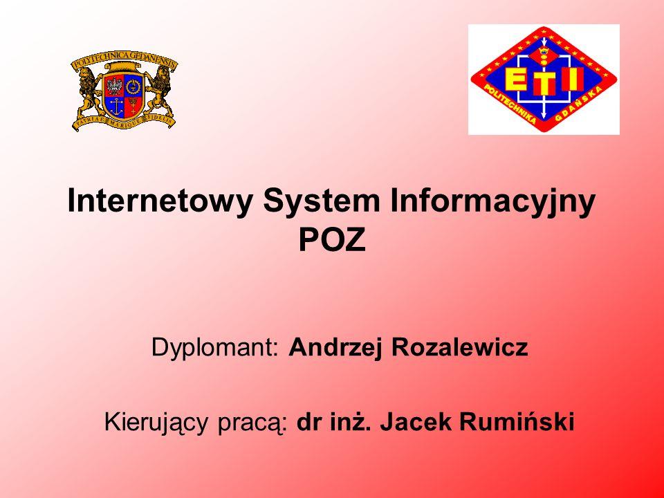 Cel pracy Stworzenie systemu informacyjnego dla ośrodków medycznych, mających kilka oddziałów (często w różnych budynkach), o pacjentach którzy złożyli deklaracje POZ.