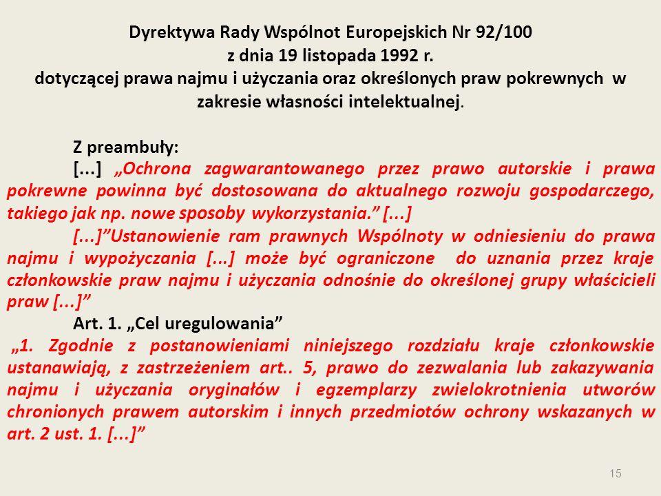 Dyrektywa Rady Wspólnot Europejskich Nr 92/100 z dnia 19 listopada 1992 r. dotyczącej prawa najmu i użyczania oraz określonych praw pokrewnych w zakre