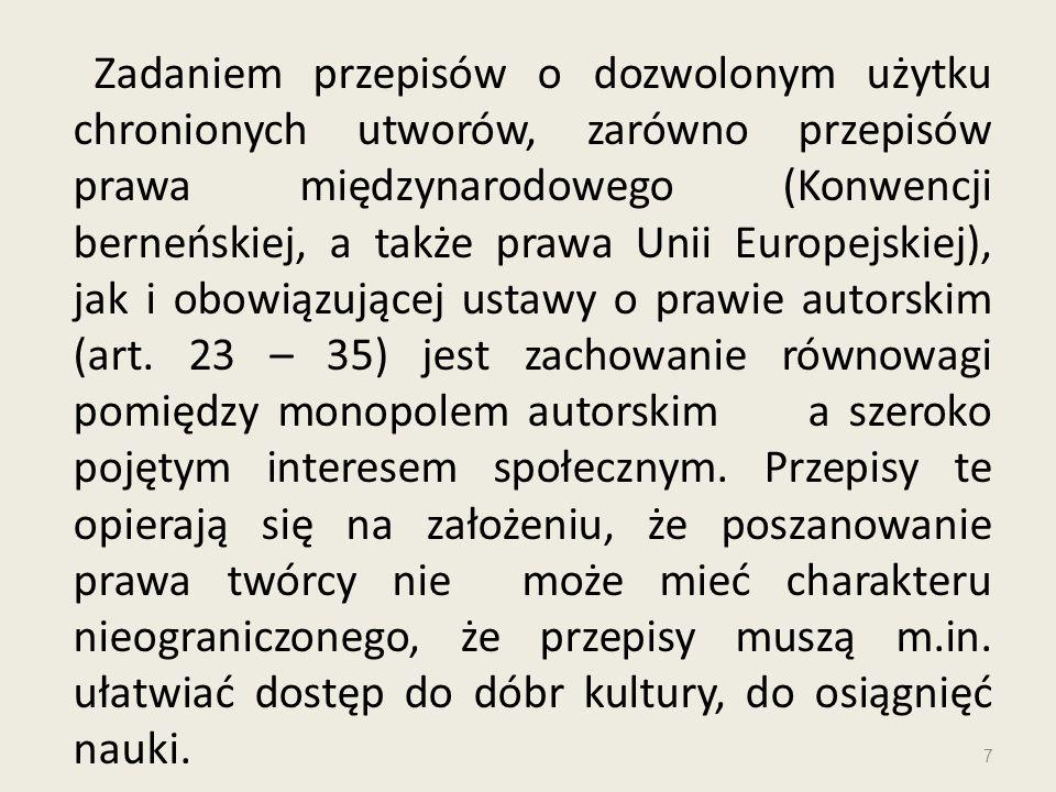 Art.29 pr. aut. mówi o prawie cytatu: 1.