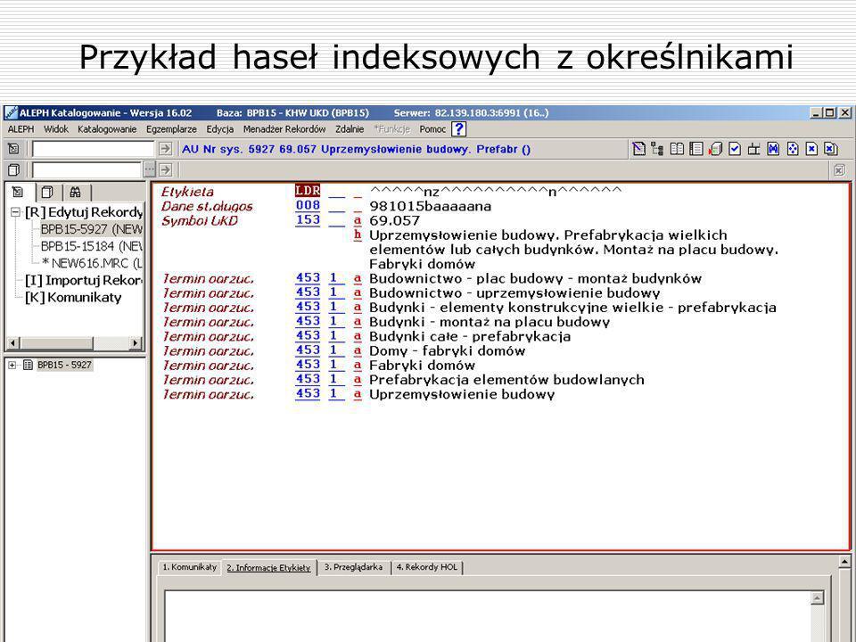Przykład haseł indeksowych z określnikami