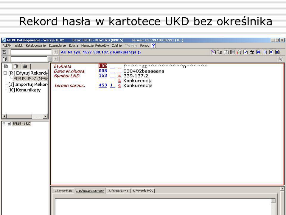 Rekord hasła w kartotece UKD bez określnika