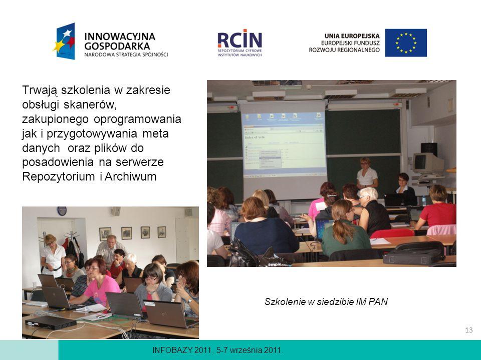 INFOBAZY 2011, 5-7 września 2011. Trwają szkolenia w zakresie obsługi skanerów, zakupionego oprogramowania jak i przygotowywania meta danych oraz plik