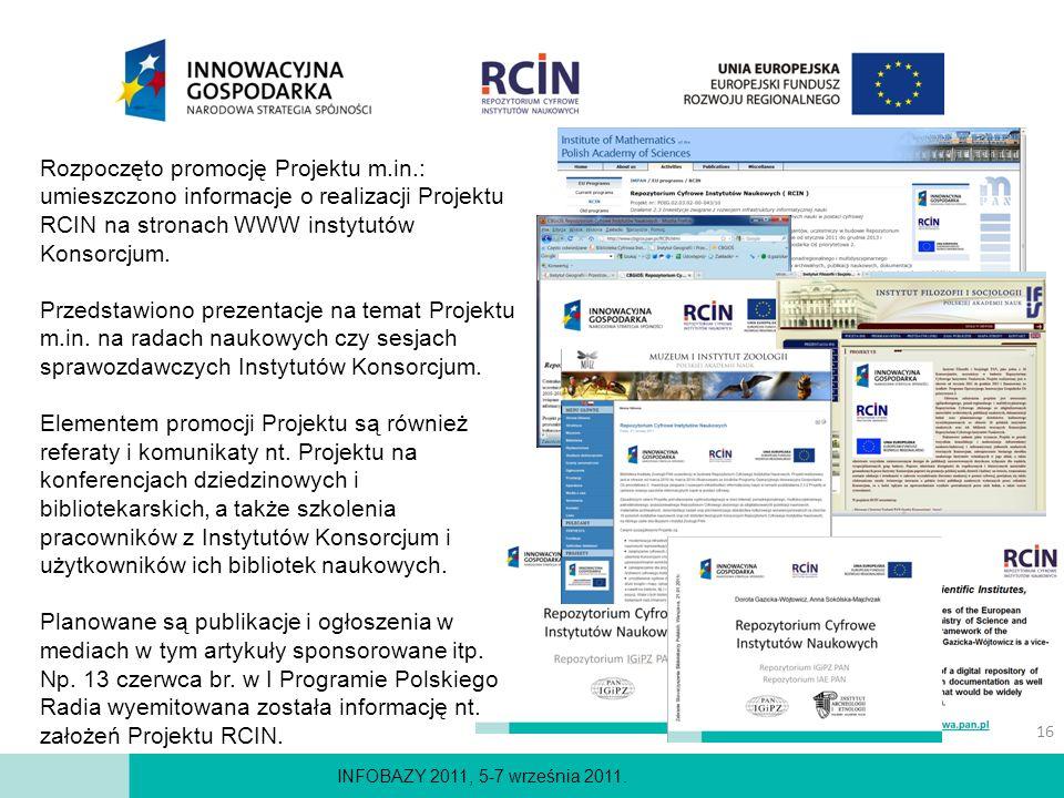 INFOBAZY 2011, 5-7 września 2011. Rozpoczęto promocję Projektu m.in.: umieszczono informacje o realizacji Projektu RCIN na stronach WWW instytutów Kon