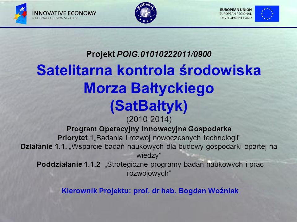 Projekt POIG.01010222011/0900 Satelitarna kontrola środowiska Morza Bałtyckiego (SatBałtyk) (2010-2014) Program Operacyjny Innowacyjna Gospodarka Prio