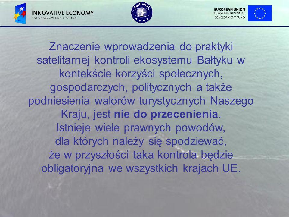 Znaczenie wprowadzenia do praktyki satelitarnej kontroli ekosystemu Bałtyku w kontekście korzyści społecznych, gospodarczych, politycznych a także pod