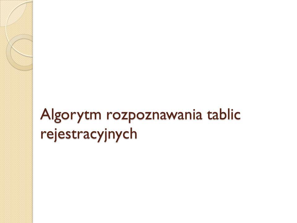 Algorytm rozpoznawania tablic rejestracyjnych