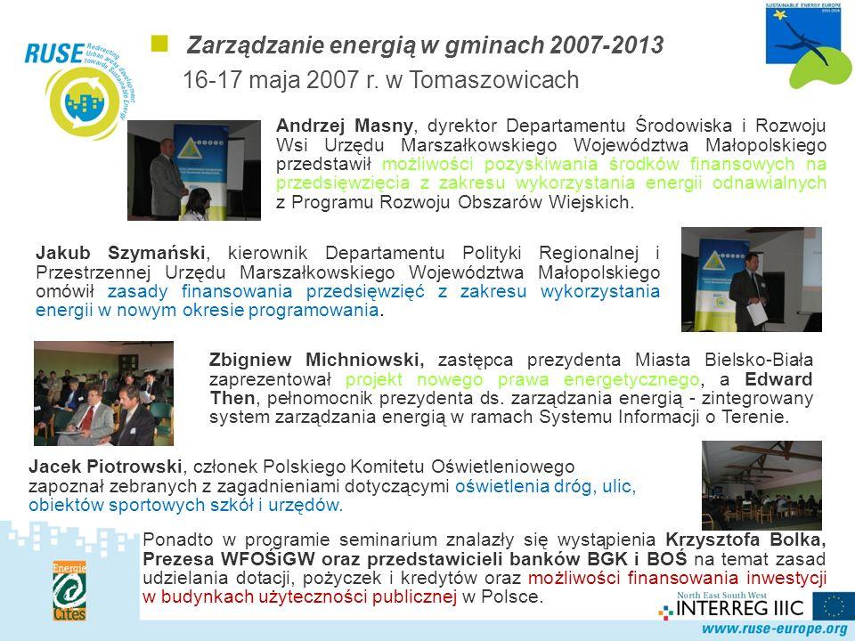 Polska Sieć Zarządzanie energią w gminach 2007-2013 16-17 maja 2007 r.