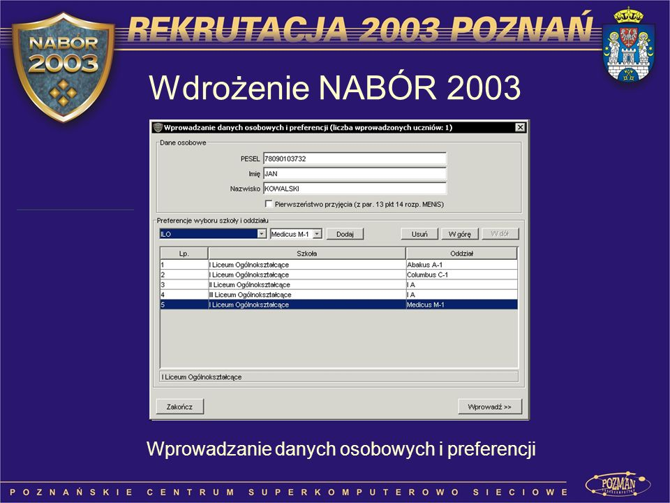 Wprowadzanie danych osobowych i preferencji Wdrożenie NABÓR 2003