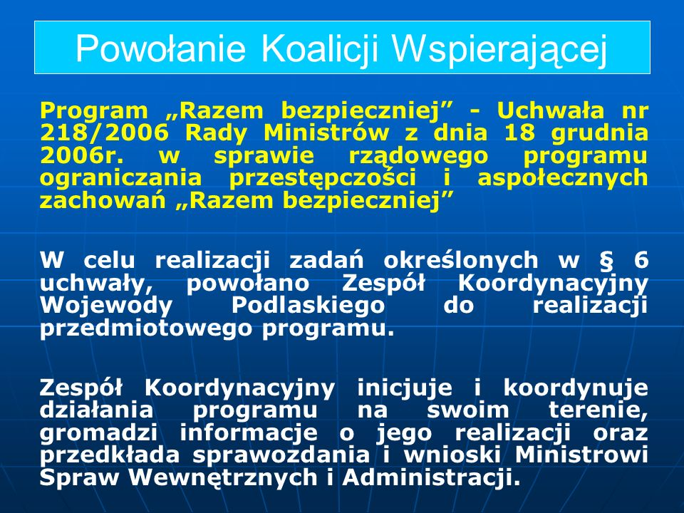 Program Razem bezpieczniej - Uchwała nr 218/2006 Rady Ministrów z dnia 18 grudnia 2006r. w sprawie rządowego programu ograniczania przestępczości i as