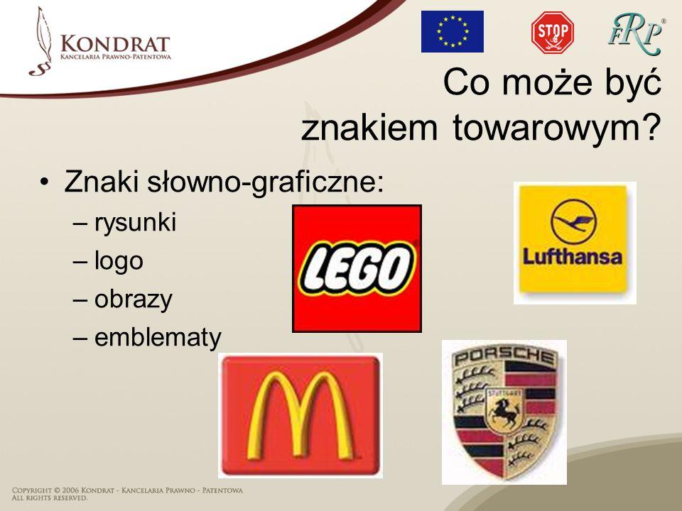 Znaki słowno-graficzne: –rysunki –logo –obrazy –emblematy Co może być znakiem towarowym?