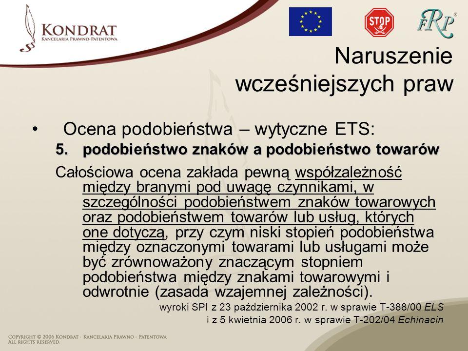 Ocena podobieństwa – wytyczne ETS: 5.podobieństwo znaków a podobieństwo towarów Całościowa ocena zakłada pewną współzależność między branymi pod uwagę