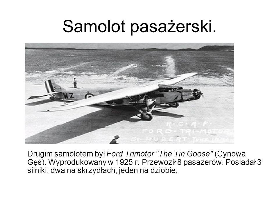 Samolot pasażerski. Drugim samolotem był Ford Trimotor