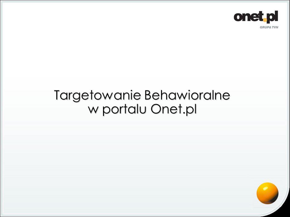 Targetowanie Behawioralne w portalu Onet.pl
