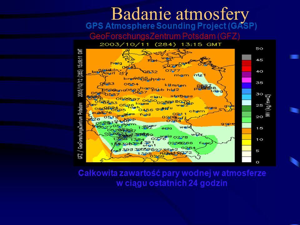 Badanie atmosfery GPS Atmosphere Sounding Project (GASP) GeoForschungsZentrum Potsdam (GFZ) Całkowita zawartość pary wodnej w atmosferze w ciągu ostat