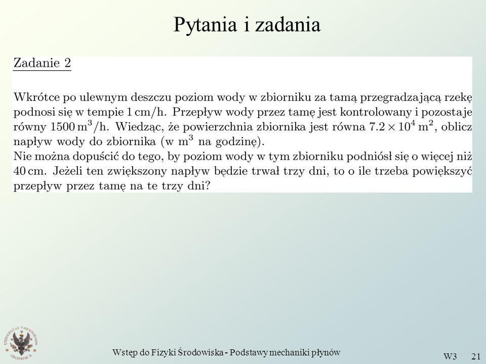 Wstęp do Fizyki Środowiska - Podstawy mechaniki płynów W3 21 Pytania i zadania