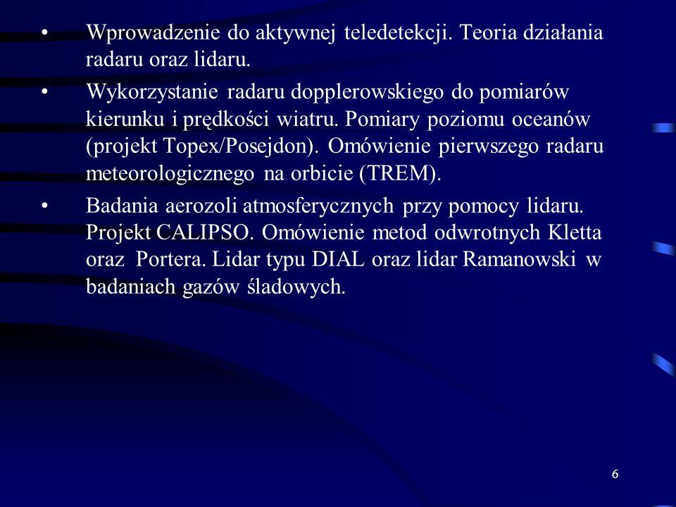 7 Wprowadzenie do pomiarów teledetekcyjnych METODY TELEDETEKCYJNE są metodami zdalnym w przeciwieństwie do pomiarów typu in-situ, które wykonywane są lokalnie.
