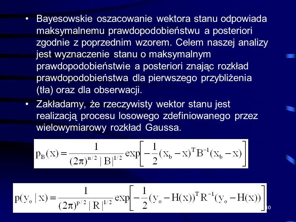 40 Bayesowskie oszacowanie wektora stanu odpowiada maksymalnemu prawdopodobieństwu a posteriori zgodnie z poprzednim wzorem. Celem naszej analizy jest