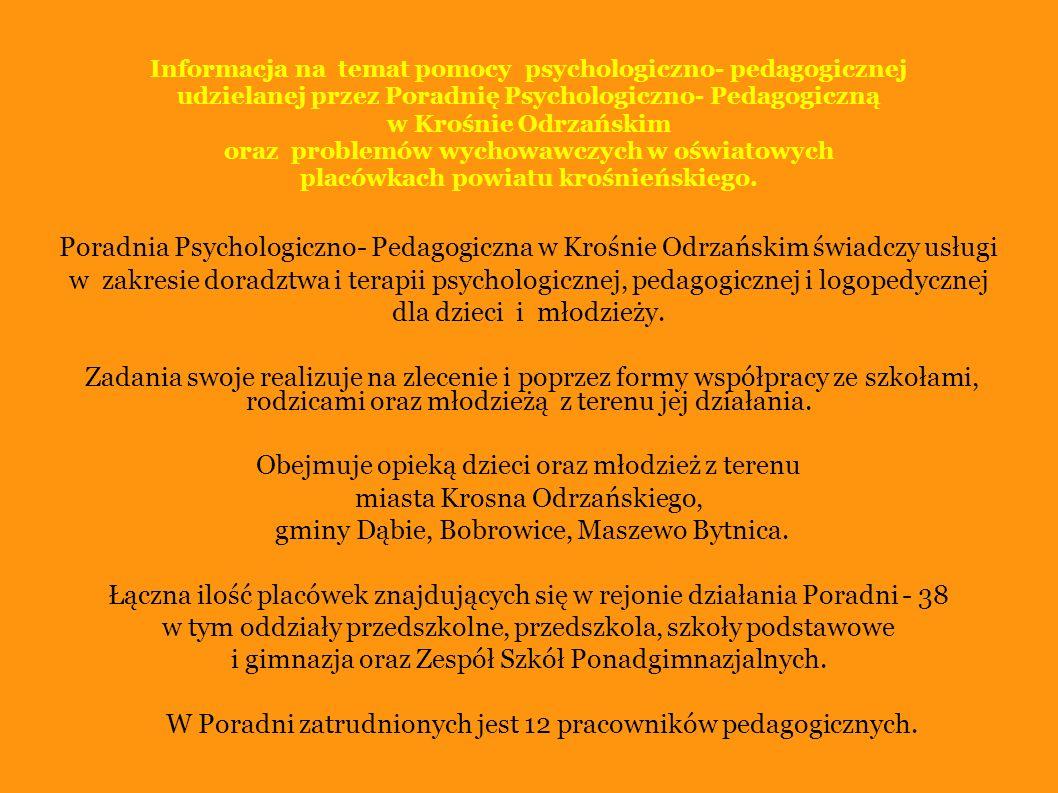 Poradnia Psychologiczno-Pedagogiczna powadzi działalność na rzecz placówek oświatowych w niżej wymienionym zakresie: Diagnostycznym: ocena poziomu rozwoju mowy; określanie poziomu dojrzałości szkolnej; rozpoznawanie możliwości intelektualnych dzieci i młodzieży z uwzględnieniem deficytów rozwojowych oraz szczególnych uzdolnień; ocena poziomu funkcjonowania szkolnego, wpływu deficytów rozwojowych na występowanie trudności w opanowaniu materiału programowego; rozpoznawanie rodzinnego i szkolnego środowiska ucznia; ustalenie przyczyn i źródeł niedostosowania społecznego; wykonywanie diagnostycznych badań przydatności do określonego zawodu, opracowywanie diagnoz przydatności zawodowej na podstawie zebranego materiału badawczego oraz diagnoz lekarskich.
