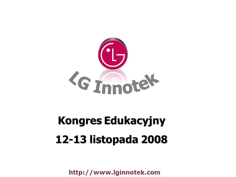 Kongres Edukacyjny 12-13 listopada 2008 http://www.lginnotek.com
