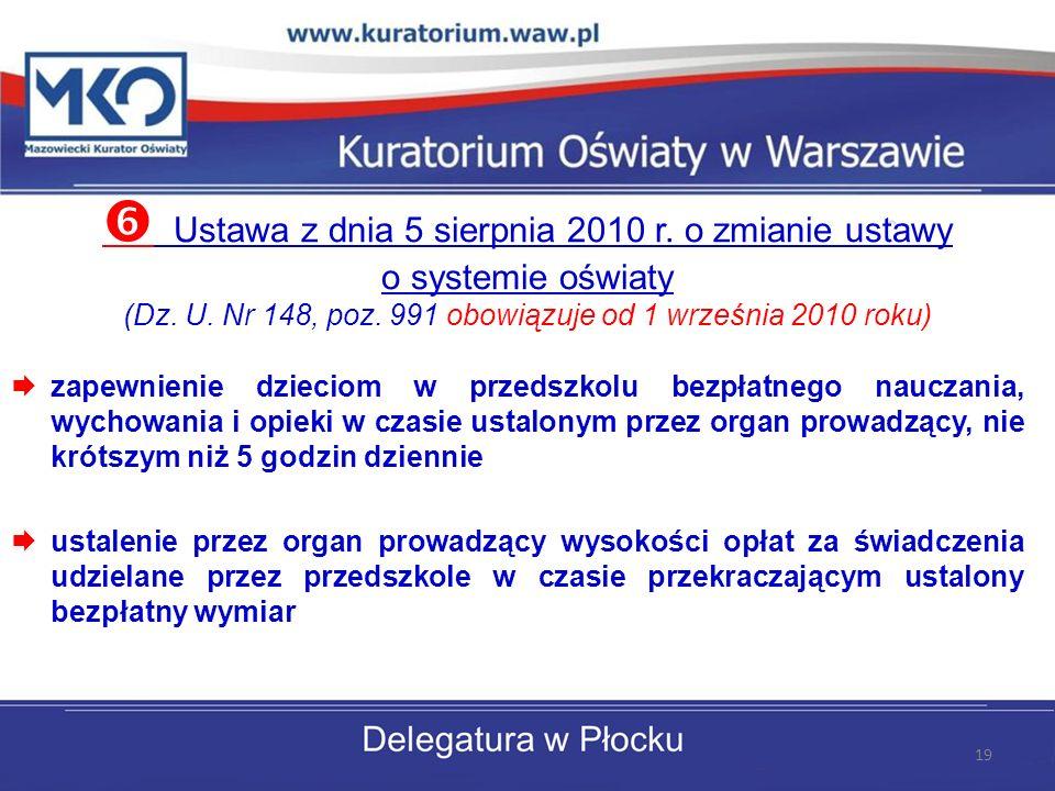 Ustawa z dnia 5 sierpnia 2010 r.o zmianie ustawy o systemie oświaty (Dz.