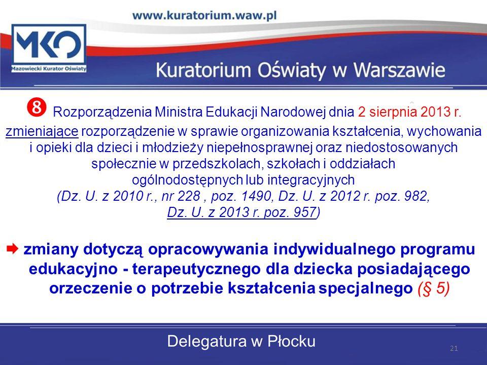 Rozporządzenia Ministra Edukacji Narodowej dnia 2 sierpnia 2013 r.