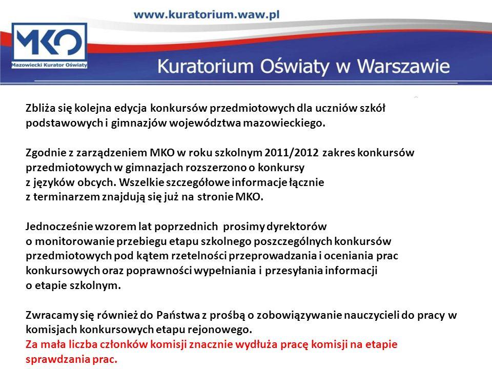 Zbliża się kolejna edycja konkursów przedmiotowych dla uczniów szkół podstawowych i gimnazjów województwa mazowieckiego. Zgodnie z zarządzeniem MKO w